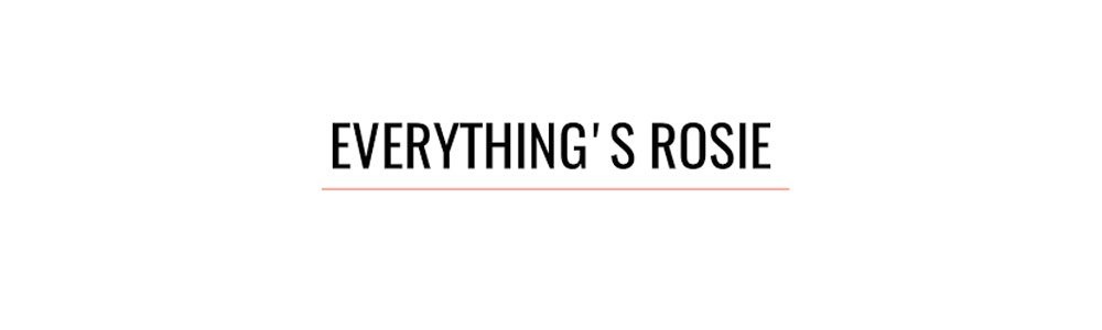 everythings-rosie